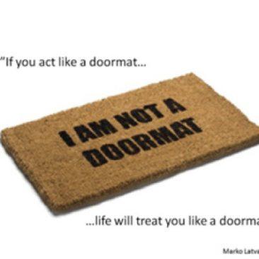 Är du en dörrmatta?