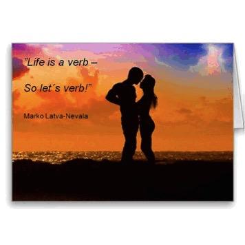 Livet är ett verb